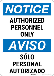 Notice:  Admittance Authorized Personnel Bilingual Spanish Portrait - Wall Sign