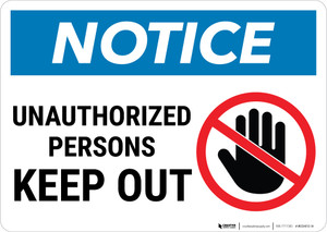 Notice:  Admittance Unauthorized Persons Keep Out Prohibition Icon Landscape - Wall Sign