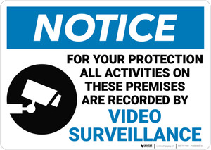 Notice:  All Activities Recorded Video Surveillance Video Camera Icon Landscape - Wall Sign