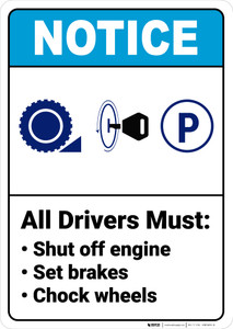 Notice:  All Drivers Must Chock Wheels Wheel Chock Key Parking Icon Portrait ANSI - Wall Sign