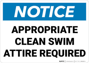 Notice:  Appropriate Clean Swim Attire Required Landscape - Wall Sign
