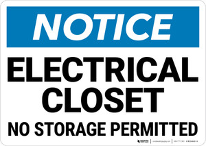 Notice:  Electrical Closet No Storage Permitted Landscape - Wall Sign