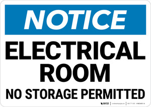 Notice:  Electrical Room No Storage Permitted Landscape - Wall Sign