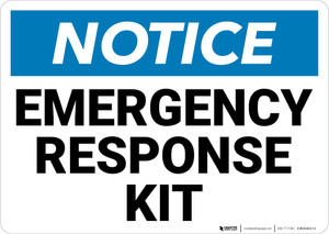 Notice: Emergency Response Kit Landscape - Wall Sign