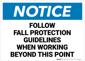 Notice: Follow Fall Protection Guidelines When Working Landscape  - Wall Sign