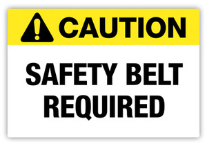 Caution - Safety Belt Required Label