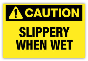 Caution - Slippery When Wet Label