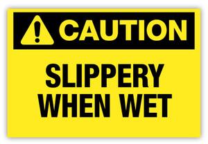 Caution - Slippery When Wet Label