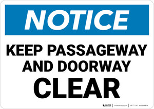 Notice: Keep Passageway Doorway Clear Landscape - Wall Sign