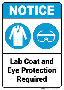 Notice: Lab Coat And Eye Protection Required with Labcoat Eye Proctection Icons Portrait ANSI  - Wall Sign