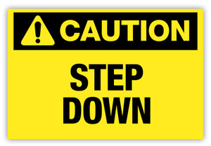 Caution - Step Down Label