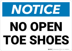 Notice: No Open Toe Shoes Landscape - Wall Sign