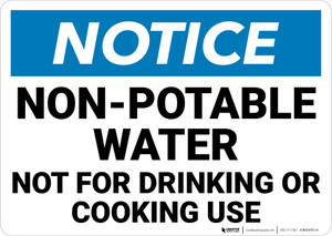 Notice: Non Potable Water Drinking Cooking Landscape - Wall Sign