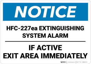 Notice: HFC 227ea Extinguishing System Alarm Landscape - Wall Sign