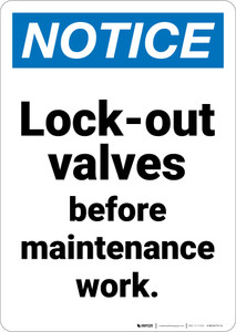 Notice: Lock Out Valves Portrait - Wall Sign