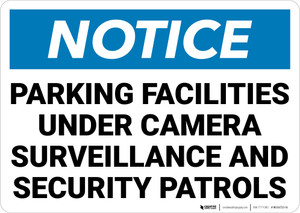 Notice: Parking Facilities Under Camera Surveillance Landscape - Wall Sign