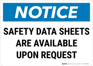 Notice: Safety Data Sheets Are Available Upon Request Landscape - Wall Sign