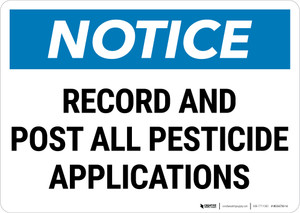 Notice: Record Post Pesticide Applications Landscape - Wall Sign