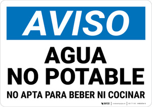 Notice: Non Potable Water Not For Drinking Cooking Spanish Landscape - Wall Sign