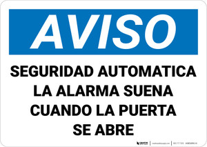 Notice: Automatic Security Alarm Will Sound When Door Open Spanish Landscape - Wall Sign