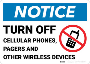 Notice: Turn Off Cellular Phones Pagers Other Wireless Devices No Cellphone Icon Landscape - Wall Sign