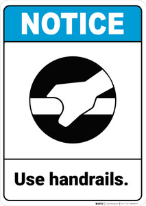Notice: Use Handrails Handrail Icon Landscape - Wall Sign