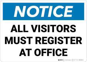 Notice: All Visitors Must Register At Office Landscape - Wall Sign