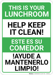 Bilingual Spanish Keep Lunchroom Clean - Wall Sign