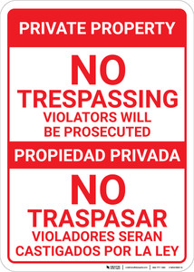 Bilingual Spanish Private Property No Trespassing No Traspasar - Wall Sign