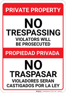 Bilingual Spanish Private Property No Trespassing Violators Will Be Prosecuted - Wall Sign