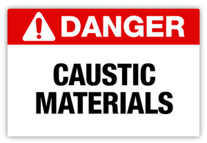 Danger - Caustic Materials Label