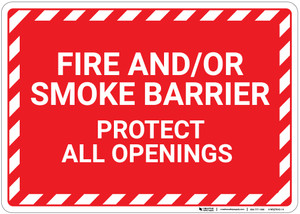 Fire And Or Smoke Barrier with Hazard Border Landscape - Wall Sign