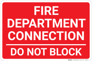 Fire Department Connection Do Not Block Red Landscape - Wall Sign