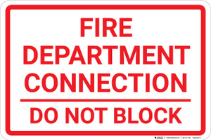 Fire Department Connection Do Not Block White Landscape - Wall Sign