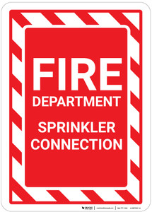 Fire Department Sprinkler Connection with Hazard Border Portrait - Wall Sign