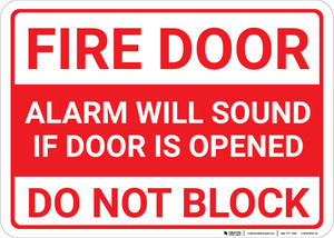 Fire Door Alarm Will Sound Do Not Block Landscape - Wall Sign