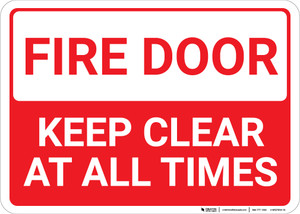 Fire Door Keep Clear At All Times Landscape - Wall Sign