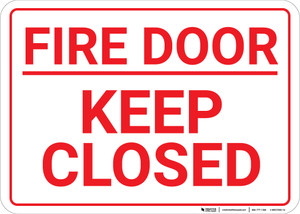 Fire Door Keep Closed White Landscape - Wall Sign