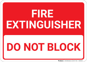 Fire Extinguisher Do Not Block Landscape - Wall Sign