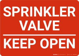 Sprinkler Valve Keep Open Landscape - Wall Sign