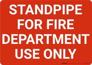 Standpipe For Fire Department Use Only Landscape - Wall Sign
