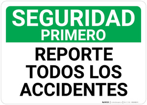 Safety First: Report All Accidents Spanish Landscape - Wall Sign