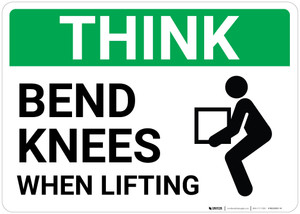 Think: Bend Knees When Lifting Person Lifting Icon Landscape  - Wall Sign
