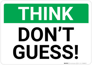 Think: Don't Guess Landscape - Wall Sign