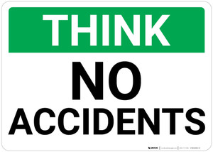 Think: No Accidents Landscape - Wall Sign