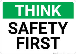 Think: Safety First Landscape - Wall Sign