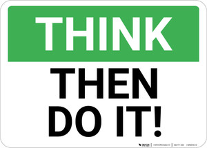 Think: Then Do It Landscape - Wall Sign