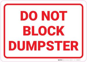 DO Not Block Dumpster - Wall Sign