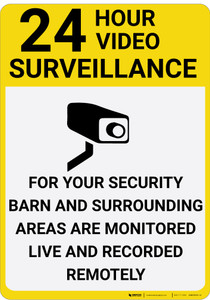 24 Hour Video Surveillance Barn is Monitored with Icon Portrait - Wall Sign