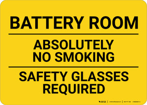 Battery Room No Smoking Safety Glasses Required Landscape - Wall Sign